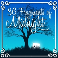 36 Fragments of Midnight Box Art