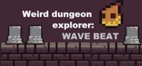 Weird Dungeon Explorer: Wave Beat Box Art