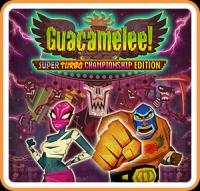 Guacamelee! Super Turbo Championship Edition Box Art