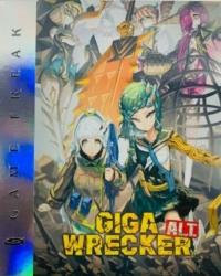 GIGA WRECKER Alt. - Collector's Edition Box Art