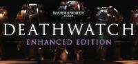 Warhammer 40,000: Deathwatch - Enhanced Edition Box Art