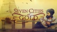 Seven Cities of Gold - Commemorative Edition Box Art