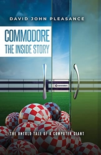 Commodore The Inside Story: The Untold Tale of a Computer Giant Box Art