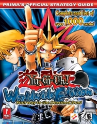 Yu-Gi-Oh! Worldwide Edition: Stairway to the Destined Duel - Prima's Official Strategy Guide Box Art