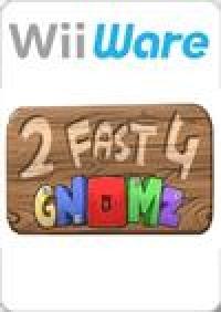2 Fast 4 Gnomz Box Art