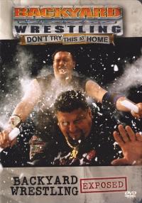 Backyard Wrestling Exposed Box Art