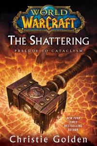 World of Warcraft: The Shattering: Prelude to Cataclysm Box Art