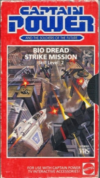 Captain Power and the Soldiers of the Future - Bio Dread Strike Mission - Skill Level 2 (VHS) Box Art