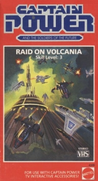 Captain Power and the Soldiers of the Future - Raid On Volcania - Skill Level 3 (VHS) Box Art