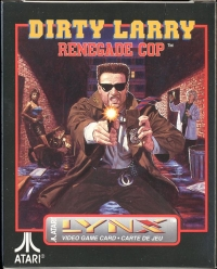 Dirty Larry: Renegade Cop (Atari) Box Art